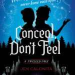 "Book Review: ""Conceal, Don't Feel: A Twisted Tale"" by Jen Calonita"