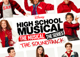 """The """"High School Musical: The Musical: The Series"""" Soundtrack Coming Soon"""