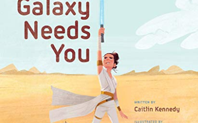"Children's Book Review: ""Star Wars: The Galaxy Needs You"""