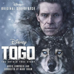 "Soundtrack Review: ""Togo"" (Disney+)"
