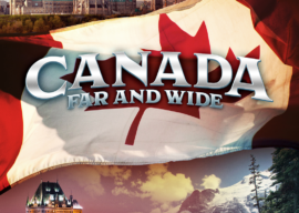 """Who Are the New Narrators of """"Canada: Far and Wide?"""" I Know You Know Them."""