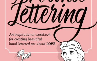 "Book Review - ""Disney's Art of Hand Lettering: An Inspirational Workbook for Creating Beautiful Hand-Lettered Art About Love"""
