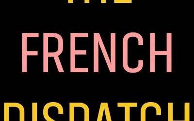 "Release Date Set for Wes Anderson's ""The French Dispatch"" from Searchlight Pictures"