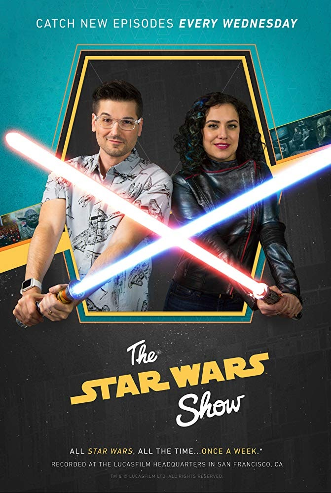 "Now-outdated poster for ""The Star Wars Show"""