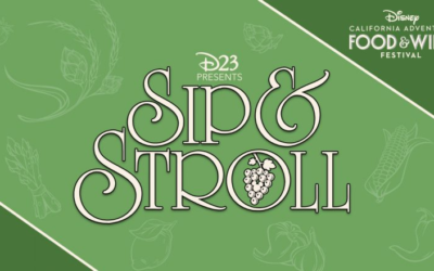 D23 To Host Sip and Stroll Event During Disney California Adventure Food and Wine Festival