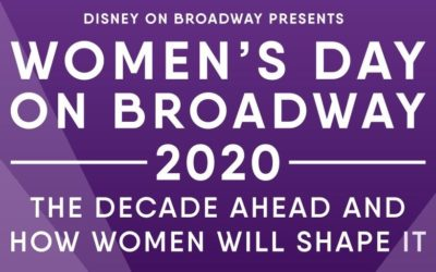 Disney On Broadway Women's Day 2020 Free Event March 10th