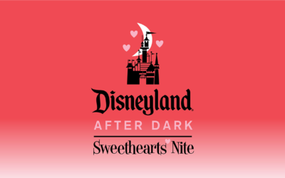 Full Character Line-Up, Specialty Food Menus, Entertainment Schedule and More Revealed for Disneyland After Dark: Sweethearts Nite 2020