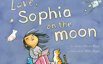 """Children's Book Review: """"Love, Sophia on the Moon"""""""