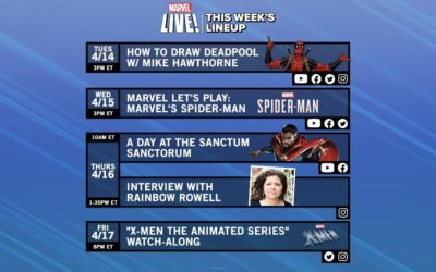 "A Day at the Sanctum Sanctorum, ""X-Men The Animated Series"" Watch-Along Headline This Week on Marvel LIVE!"