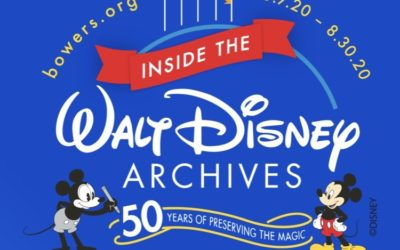 "Bowers Museum Presents a Virtual Tour of ""Inside the Walt Disney Archives: 50 Years of Preserving the Magic"""