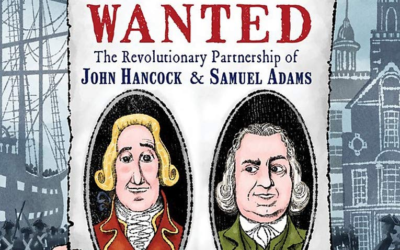 """Book Review: """"Most Wanted: The Revolutionary Partnership of John Hancock and Samuel Adams"""""""