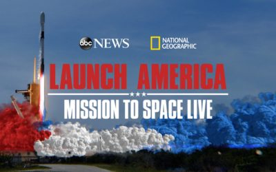 "ABC News, National Geographic Present 2-hour Event ""Launch America: Mission to Space Live"""