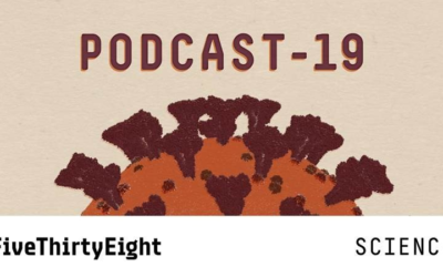 New Podcast from ABC News' FiveThirtyEight Investigates COVID-19 Mysteries, Reports on Latest Scientific Developments and More