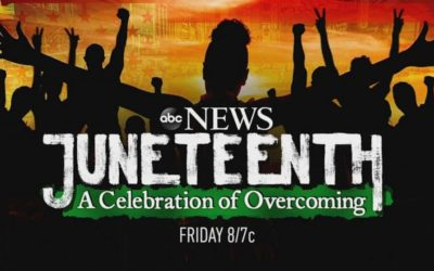 "ABC News Special ""Juneteenth: A Celebration of Overcoming"" to Air on ABC"