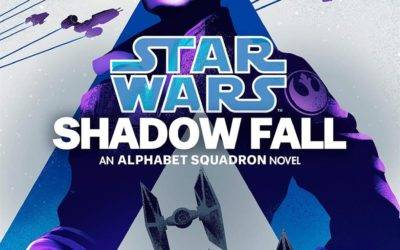 "Book Review - ""Star Wars: Shadow Fall - An Alphabet Squadron Novel"""