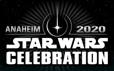 Star Wars Celebration 2020 Cancelled, Next Event Announced for 2022 in Anaheim