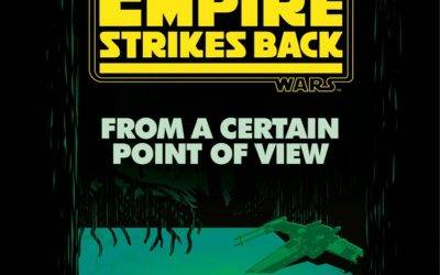 """The Empire Strikes Back: From a Certain Point of View"" Star Wars Anthology Book Announced"