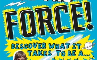"Children's Book Review - ""Star Wars: Use the Force! Discover What It Takes to Be a Jedi"""