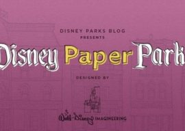 Make Disney Magic at Home with Free Disney Paper Parks 3D Projects from Walt Disney Imagineering