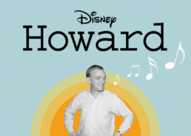 """""""Howard"""" Documentary to Premiere on Disney+ August 7"""