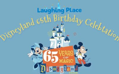 Laughing Place Disneyland 65th Birthday Celebration