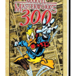 """Marvel Masterworks 300 Coming March 2021 with First """"Howard the Duck"""" Collection and Comic Shop Variant Cover"""