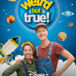"EXCLUSIVE: New Season of Nat Geo's ""Weird But True!"" Coming Exclusively to Disney+ August 14th"