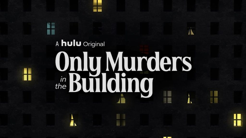Only Murders in the Building - Guide - LaughingPlace.com