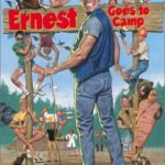"""Touchstone and Beyond: A History of Disney's """"Ernest Goes to Camp"""""""