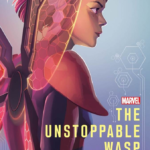 "Book Review: ""The Unstoppable Wasp: Built on Hope"""