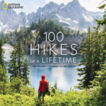 "Book Review: ""100 Hikes of a Lifetime"" (National Geographic)"