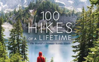 """Book Review: """"100 Hikes of a Lifetime"""" (National Geographic)"""