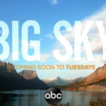 "ABC Releases Teaser for Upcoming Drama Series ""Big Sky"""