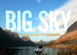 """ABC Releases Teaser for Upcoming Drama Series """"Big Sky"""""""