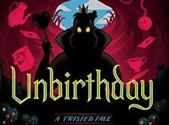 "Book Review - ""Unbirthday: A Twisted Tale"" - Riddles, Nonsense and More in Alice's Return to Wonderland"