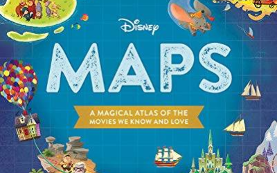 """Book Review: """"Disney Maps: A Magical Atlas of the Movies We Know and Love"""""""