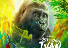 "Original Soundtrack for ""The One and Only Ivan"" To Release Alongside Debut of Film on Disney+, August 21"