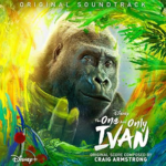 "Soundtrack Review: ""The One and Only Ivan"""