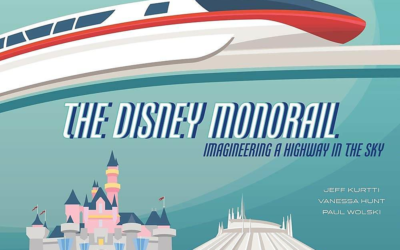 "Book Review: ""The Disney Monorail: Imagineering a Highway in the Sky"""