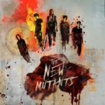 "Advance Tickets on Sale Now for ""The New Mutants"""