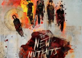 """Advance Tickets on Sale Now for """"The New Mutants"""""""