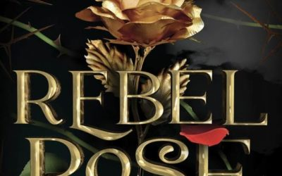 "Book Review: Disney's ""Rebel Rose"" Enchants From Beginning to End"