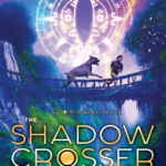 """Book Review: """"The Shadow Crosser"""""""