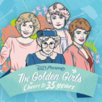"""D23 Presents """"The Golden Girls: Cheers to 35 Years"""" on September 14th"""