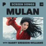 """""""Mulan"""" Composer Harry Gregson-Williams Shares Behind the Scenes Stories on Exclusive Pandora Playlist"""