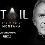 """NFL Great Joe Montana joins """"Detail,"""" exclusively on ESPN+"""