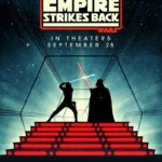 """""""Star Wars: The Empire Strikes Back"""" Returning to Theaters to Celebrate 40th Anniversary"""