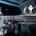 Adjustment Made to Star Wars: Rise of the Resistance Virtual Queue