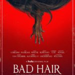 """Hulu Releases Official Trailer, Poster for Horror Satire """"Bad Hair"""""""