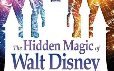 "Book Review: ""The Hidden Magic of Walt Disney World - Third Edition"" Takes Disney Fans Far Beyond The Park"